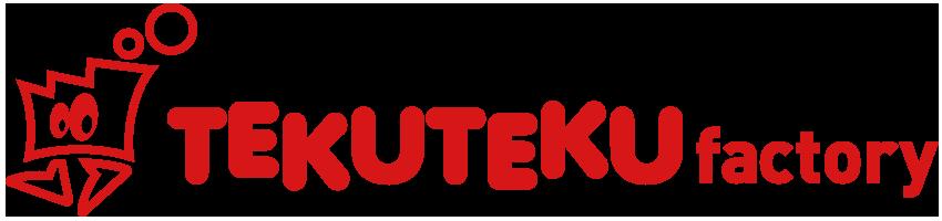 TEKUTEKU factory